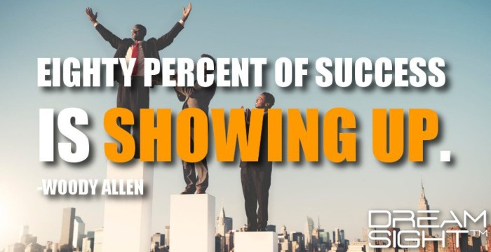 eighty_percent_of_success_is_showing_up_woody_allen