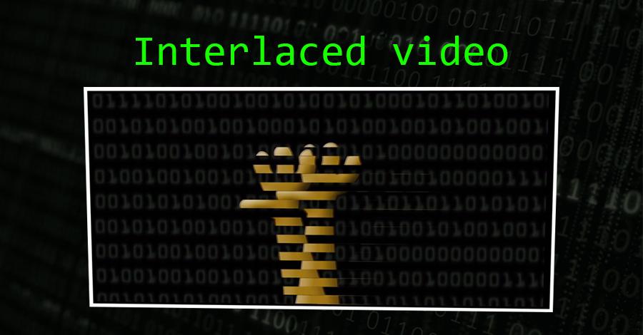 interlaced-video-fix