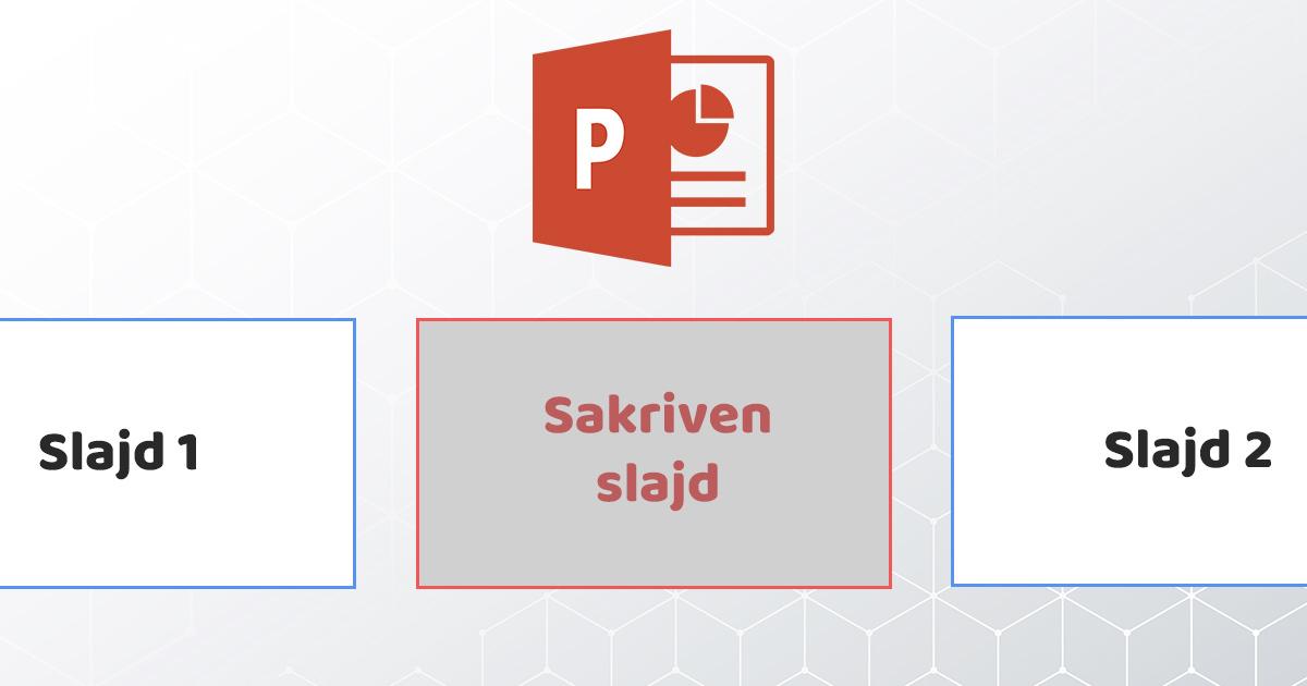 kako sakriti slajd u powerpoint prezentaciji